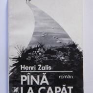 Henri Zalis - Pana la capat