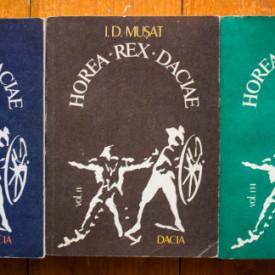 I. D. Musat - Horea. Rex. Daciae (3 vol.)