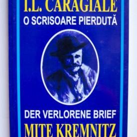 I. L. Caragiale - O scrisoare pierduta / Der verlorene brief (editie bilingva, romano-germana)