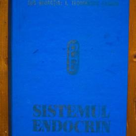I. Teodorescu Exarcu (coord.) - Fiziologia si fiziopatologia sistemului endocrin (editie hardcover)