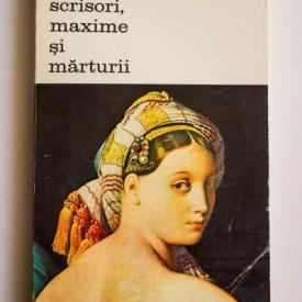 Ingres - Scrisori, maxime si marturii