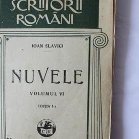 Ioan Slavici - Nuvele VI (editie interbelica)