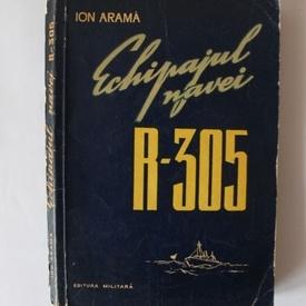 Ion Arama - Echipajul navei R-305