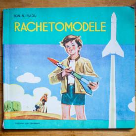 Ion N. Radu - Rachetomodele