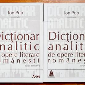 Ion Pop (coord.) - Dictionar analitic de opere literare romanesti (2 vol.)