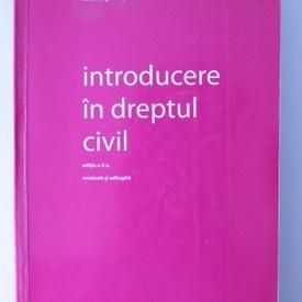Ionel Reghini, Serban Diaconescu, Paul Vasilescu - Introducere in dreptul civil