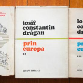 Iosif Constantin Dragan - Prin Europa (3 vol., set complet)