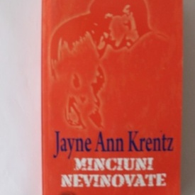 Jayne Ann Krentz - Minciuni nevinovate