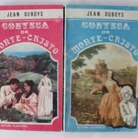Jean Duboys - Contesa de Monte-Cristo (2 vol.)