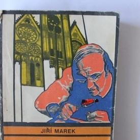 Jiri Marek - Panoptic de vechi intamplari criminalistice
