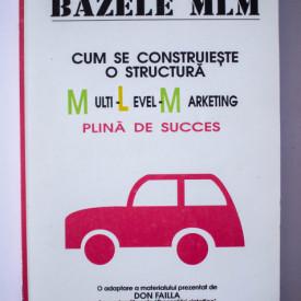Joe Hardwick (ed.) - Bazele MLM. Cum se construieste o structura multi-level-marketing plina de succes