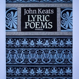 John Keats - Lyric poems (unabridged)