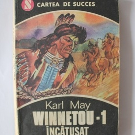 Karl May - Winnetou. Incatusat