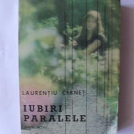 Laurentiu Cernet - Iubiri paralele