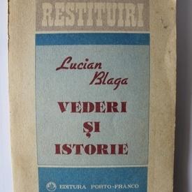Lucian Blaga - Vederi si istorie