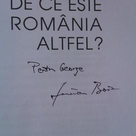 Lucian Boia - De ce este Romania altfel? (cu autograf)