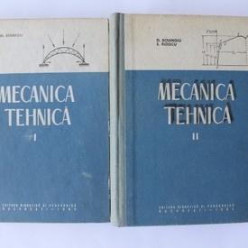 M. Atanasiu, D. Boiangiu, E. Rizescu - Mecanica tehnica (2 vol., editie hardcover)