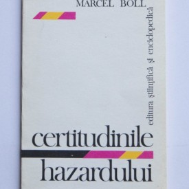 Marcel Boll - Certitudinile hazardului