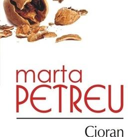 Marta Petreu - Cioran sau un trecut deocheat (cu autograf)