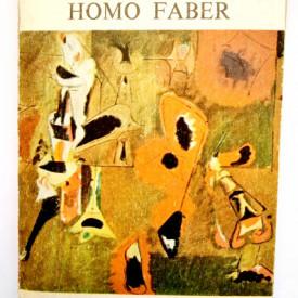 Max Frisch - Homo faber. O relatare