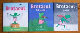 Max Velthuijs - Brotacul. Brotacul indragostit. Brotacul si iarna (3 vol.)