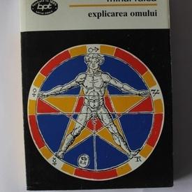 Mihai Ralea - Explicarea omului