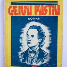 Mihail Eminescu - Geniu pustiu (editie interbelica)