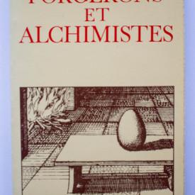 Mircea Eliade - Forgerons et alchimistes