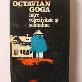 Mircea Popa - Octavian Goga intre colectivitate si solitudine