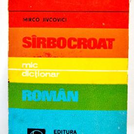 Mirco Jivcovici - Mic dictionar sarbocroat-roman