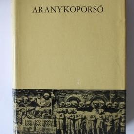 Mora Ferenc - Aranykoporso (editie hardcover)