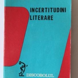 N. Steinhardt - Incertitudini literare