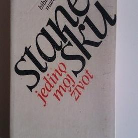 Nichita Stanescu - Jedino moj zivot (editie hardcover, in limba sarbo-croata)