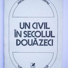 Nicolae Prelipceanu - Un civil in secolul douazeci