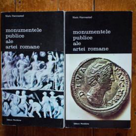 Niels Hannestad - Monumentele publice ale artei romane. Program iconografic si mesaj (2 vol.)