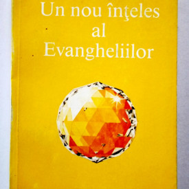 Omraam Mikhael Aivanhov - Un nou inteles al Evangheliilor