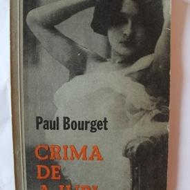 Paul Bourget - Crima de a iubi