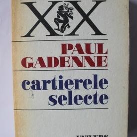 Paul Gadenne - Cartierele selecte