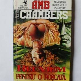 Peter Chambers - Recviem pentru o roscata