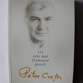 Petru Cretia - 111 cele mai frumoase poezii