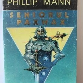 Phillip Mann - Seniorul Paxwax