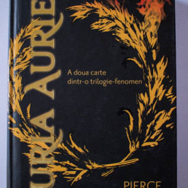 Pierce Brown - Furia Aurie (a doua parte a trilogiei Furia Rosie) (editie hardcover)