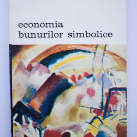 Pierre Bourdieu - Economia bunurilor simbolice