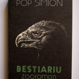 Pop Simion - Bestiariu (zooroman)