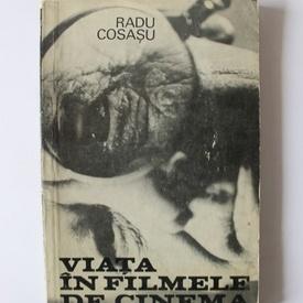Radu Cosasu - Viata in filmele de cinema