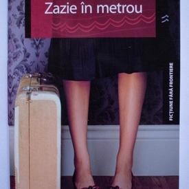 Raymond Queneau - Zazie in metrou