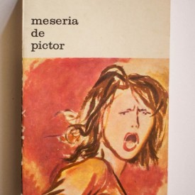 Renato Guttuso - Meseria de pictor. Scrieri despre arta si societate
