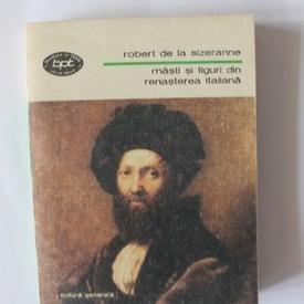 Robert de la Sizeranne - Masti si figuri din Renasterea italiana