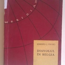 Roberto J. Payro - Diavolul in Belgia