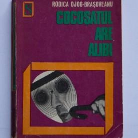 Rodica Ojog-Brasoveanu - Cocosatul are alibi